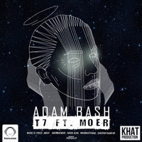 T7 & Moer - 'Adam Bash'