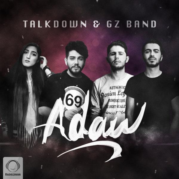 Talk Down & Gz Band - 'Adaw'