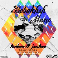 Tanbe10 - 'Bebakhsh Mano (Ft Justina)'