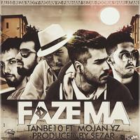 Tanbe10 - 'Faze Ma (Ft Mojan YZ)'