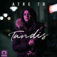 Tandis - 'Atre To'