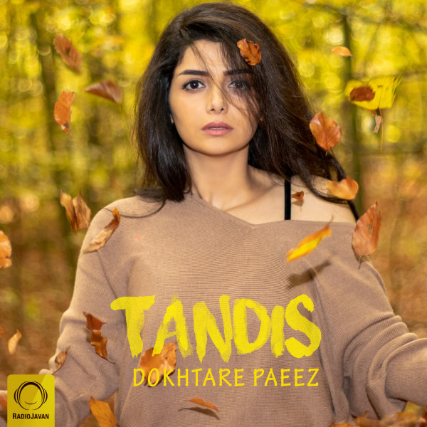 Tandis - Dokhtare Paeez