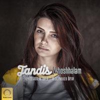 Tandis - 'Khoshhalam'