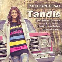 Tandis - 'Man Edame Midam'
