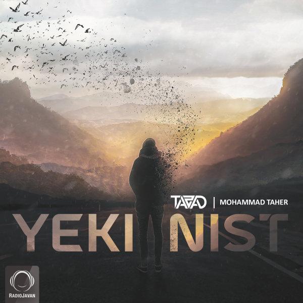 Tazad & Mohammad Taher - Yeki Nist