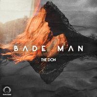 The Don - 'Bade Man'