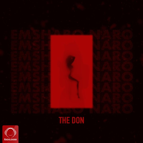 The Don - Emshabo Naro