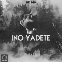 The Don - 'Ino Yadete'