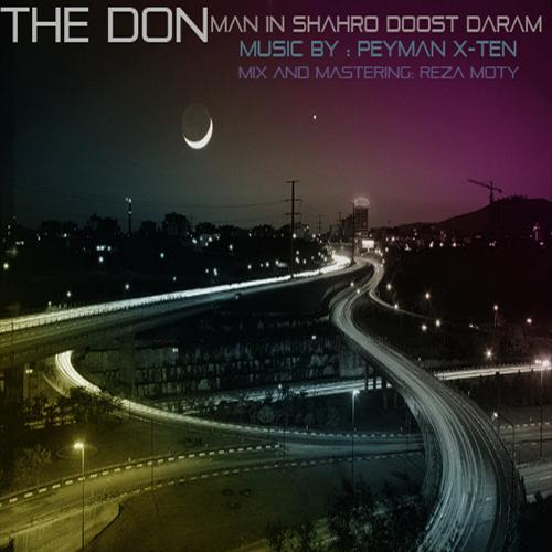 The Don - 'Man In Shahro Doost Daram'