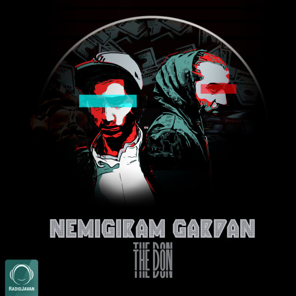 The Don - Nemigiram Gardan