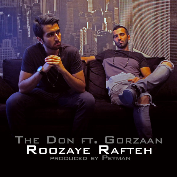 The Don - Roozaye Rafteh (Ft Gorzaan)