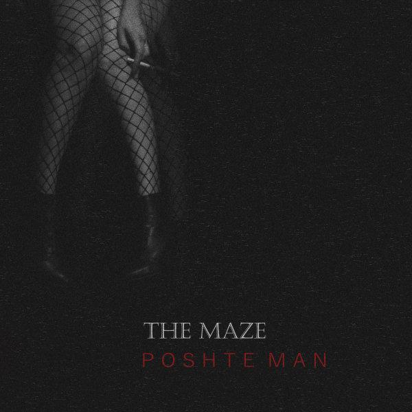 The Maze - 'Poshte Man'