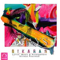 The Ways - 'Bikaran'