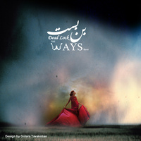 The Ways - 'Bonbast'