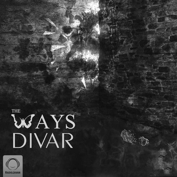 The Ways - Divar