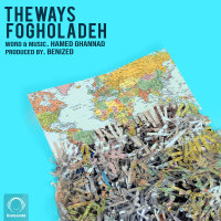 The Ways - 'Fogholadeh'