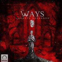 The Ways - 'Naghashi'