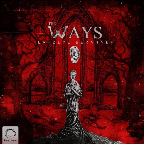 The Ways - Naghashi