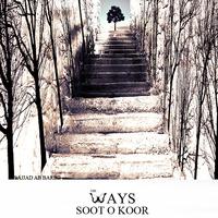 The Ways - 'Sooto Koor'