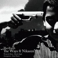 The Ways - 'Zamin (Ft Nikaeen)'