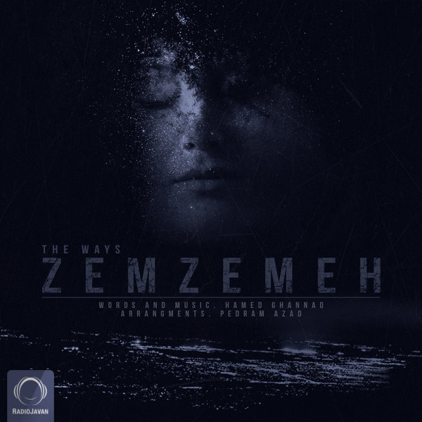 The Ways - Zemzemeh
