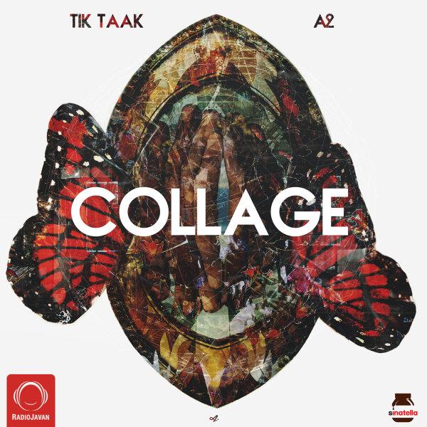 Tik Taak & A2 - Collage