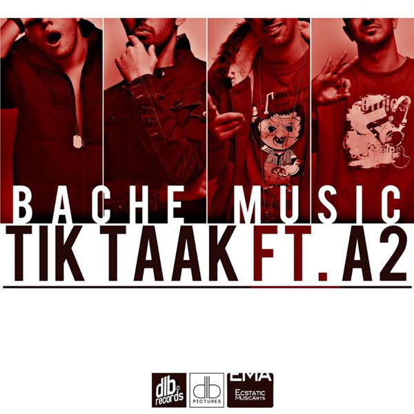 Tik Taak - 'Bache Music (Ft A2)'