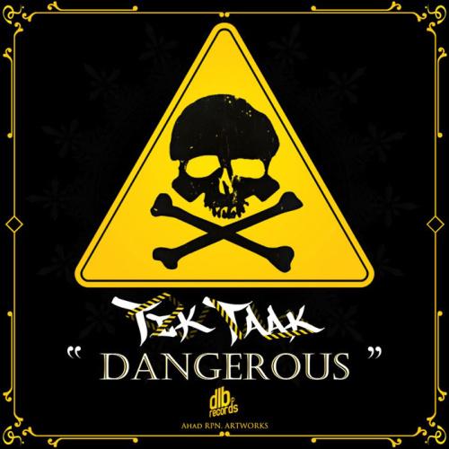 Tik Taak - 'Dangerous'
