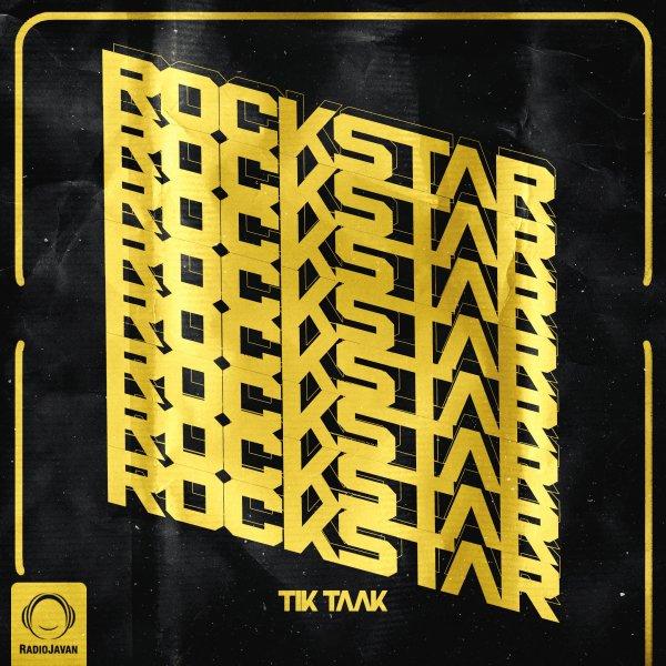 Tik Taak - Rockstar