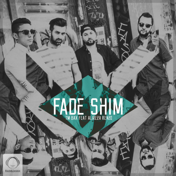 TM Bax - Fade Shim (Ft Alireza Renzo)