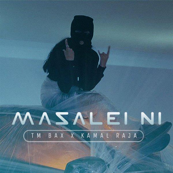 TM Bax & Kamal Raja - 'Masalei Ni'