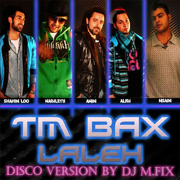 TM Bax - Laleh (DJ M.FIX Disco Remix)