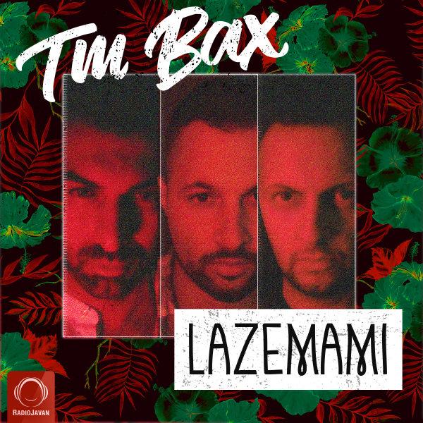 TM Bax - 'Lazemami'