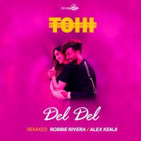 Tohi - 'Del Del (Alex Kenji Remix)'