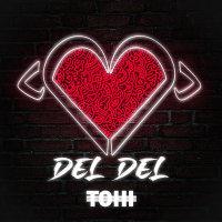 Tohi - 'Del Del'