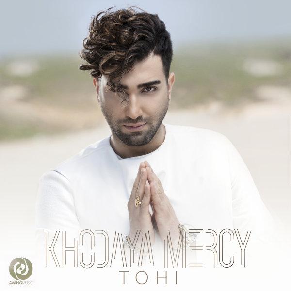 Tohi - 'Khodaya Mercy'