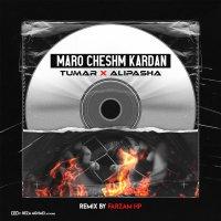 Tumar & Alipasha - 'Maro Cheshm Kardan (Farzam Hp Remix)'