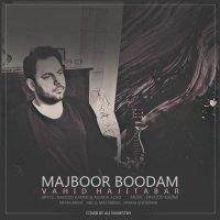 Vahid Hajitabar - 'Majboor Boodam'