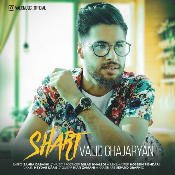 Valid Ghajarian - 'Shart'