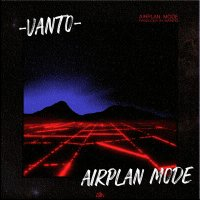 Vanto - 'Airplan Mode'