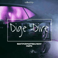 Vanto - 'Dige Dire'