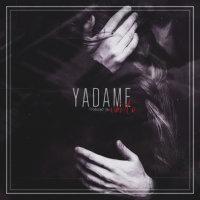 Vanto - 'Yadame'