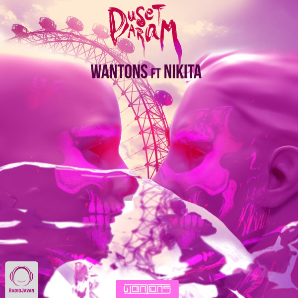 Wantons - 'Duset Daram (Ft Nikita)'