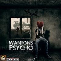 Wantons - 'Psycho'