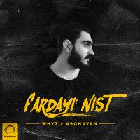 Whyz - 'Fardayi Nist (Ft Arghavan)'
