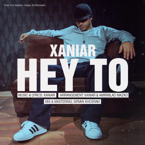 Xaniar - Hey To