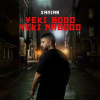 Xaniar - 'Yeki Bood Yeki Nabood'