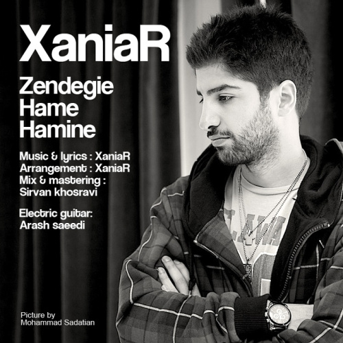 Xaniar - Zendegie Hame Hamine