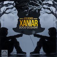 Xaniar - 'Zood Gozasht (AFX Remix)'
