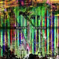 Xavier & Sahand - 'Mage Na'